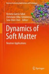 Dynamics of Soft Matter