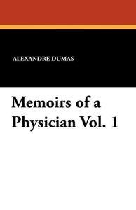 Memoirs of a Physician Vol. 1