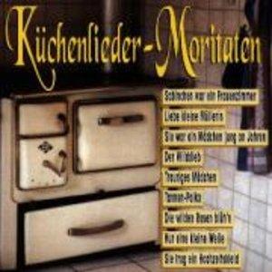 Küchenlieder-Moritäten