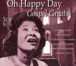 Oh,Happy Day-Gospel Greats
