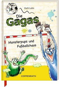 Die Gagas 03. Monsterpups und Fußballchaos