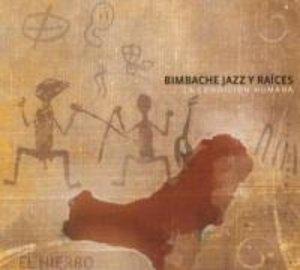 Bimbache Jazz Y Raices: La Condicion Humana