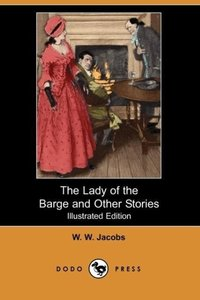 The Lady of the Barge and Other Stories (Illustrated Edition)