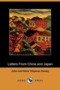 Letters from China and Japan (Dodo Press)
