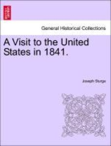 A Visit to the United States in 1841.