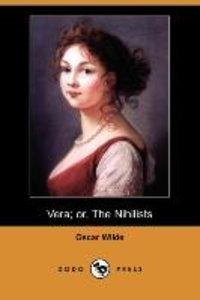 Vera; Or, the Nihilists (Dodo Press)