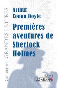 Premières aventures de Sherlock Holmes(grands caractères)
