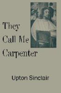 They Call Me Carpenter