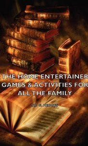 The Home Entertainer - Games & Activities for All the Family