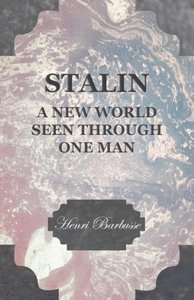 Stalin - A New World Seen Through One Man