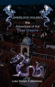 Sherlock Holmes and the Adventure of the Three Dragons