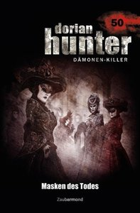 Dorian Hunter 50. Masken des Todes
