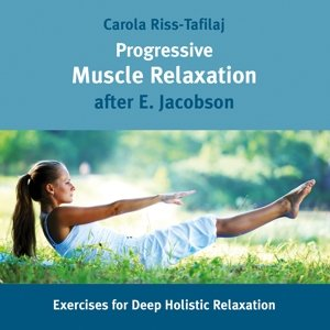 Progressive Muscle Relaxation,E.Jacobson