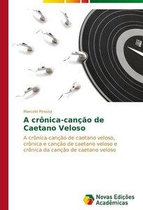 A crônica-canção de Caetano Veloso