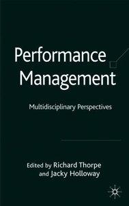 Performance Management: Multidisciplinary Perspectives