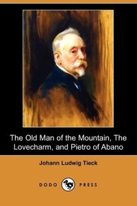 The Old Man of the Mountain, the Lovecharm, and Pietro of Abano