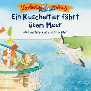 E.Kuscheltier Fährt Übers Meer (Reisegeschichten)