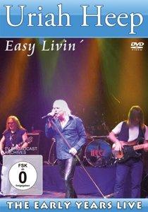 Uriah Heep-Easy Livin`/Early Years