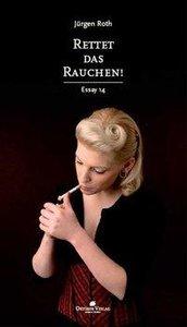 Rettet das Rauchen!