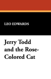 Jerry Todd and the Rose-Colored Cat