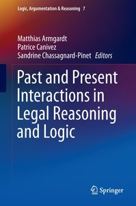 Past and Present Interactions in Legal Reasoning and Logic