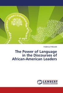 The Power of Language in the Discourses of African-American Lead