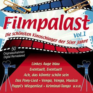 Filmpalast Vol.1-Die Kinoschlager Der 50er Jahre