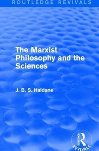 The Marxist Philosophy and the Sciences