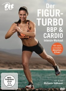Fit for Fun - der Figur-Turbo - BBP & Cardio Intensiv-Workout