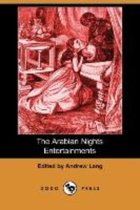 The Arabian Nights Entertainments (Dodo Press)