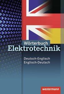 Neue Berufe. Wörterbuch Elektrotechnik