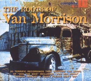 The Roots Of Van Morrison
