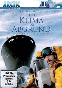 Klima am Abgrund - Arctic Mission 4