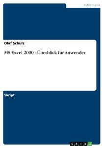 MS Excel 2000 - Überblick für Anwender