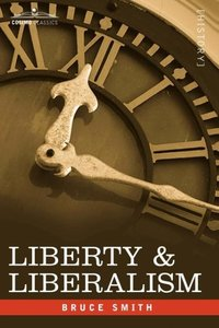 Liberty & Liberalism
