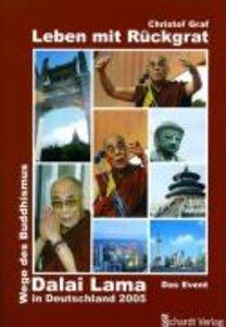 Dalai Lama - Leben mit Rückgrat