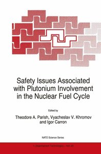 Safety Issues Associated with Plutonium Involvement in the Nucle