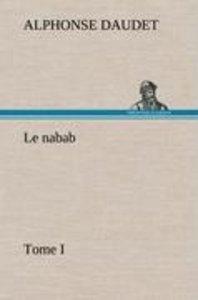 Le nabab, tome I