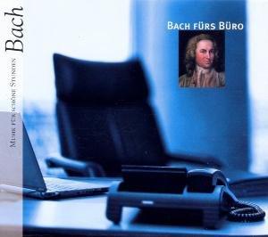 Bach Fürs Büro