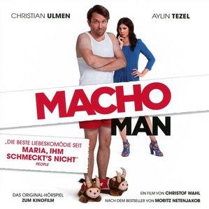 Macho Man-Das Hörspiel zum Kinofilm