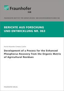 Development of a Process for the Enhanced Phosphorus Recovery fr