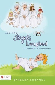 And the Angels Laughed
