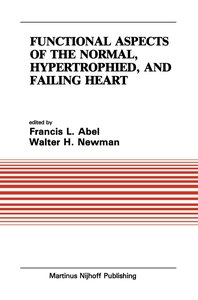 Functional Aspects of the Normal, Hypertrophied, and Failing Hea