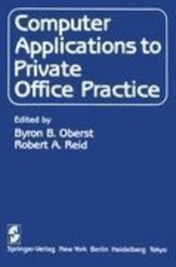 Computer Applications to Private Office Practice