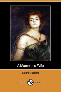A Mummer's Wife (Dodo Press)