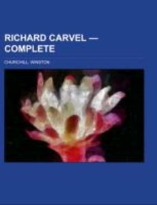 Richard Carvel - Complete