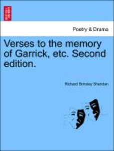 Verses to the memory of Garrick, etc. Second edition.