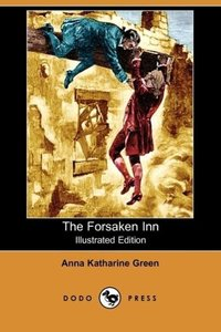 The Forsaken Inn (Illustrated Edition) (Dodo Press)
