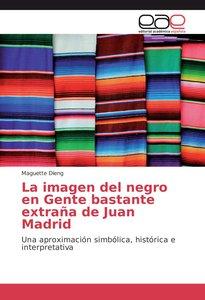 La imagen del negro en Gente bastante extraña de Juan Madrid
