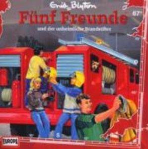 067/und der unheimliche Brandstifter